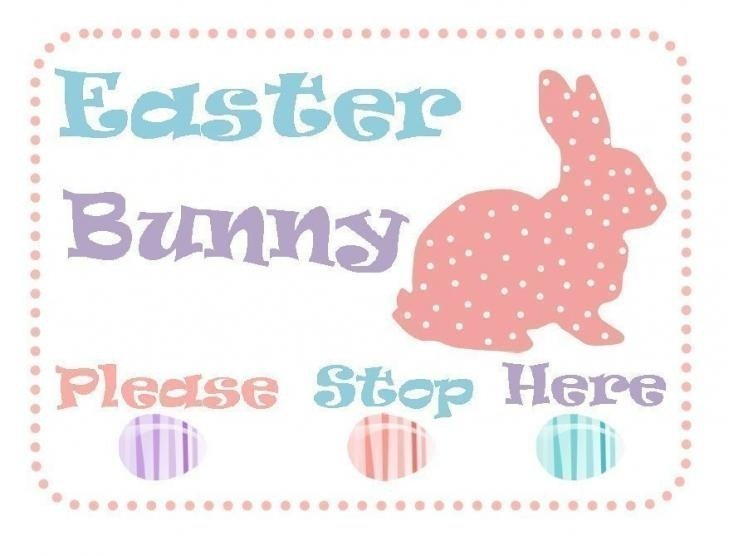 Easter Bunny Please Stop Sign Template